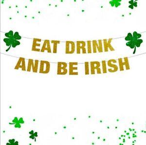 Happy St. Patricks day BE IRISH *SPARKLY GOLDEN * BANNER Handmade *2. 5m Long*
