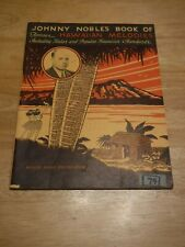 Johnny Noble's Book of Famous Hawaiian Melodies 1935 Music Lyrics 32 Songs Surf