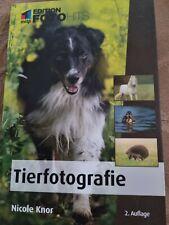 Tierfotografie von Nicole Knor (2. Auflage Taschenbuch)