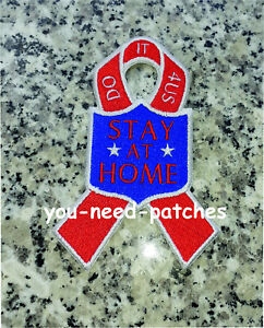 LOCKDOWN STAY AT HOME KEEP SAFE FIGHT AGAINST CORONA DO 4 US SAVE LIVES Patch