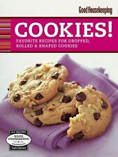Good Housekeeping Cookies!: Favorite Recipes for Dropped, Rolled & Shaped Cookie