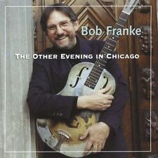 THE OTHER EVENING IN CHICAGO CD BY FRANKE,BOB BRAND NEW SEALED