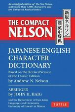 Compact Nelson Japanese-English Character Dictionary by John H. Haig and...