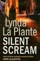 La Plante, Lynda, Silent Scream, Very Good, Paperback