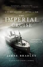 NEW - The Imperial Cruise: A Secret History of Empire and War
