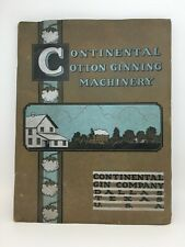 Continental Cotton Ginning Machinery Catalog 1920's-30's Dallas Birmingham