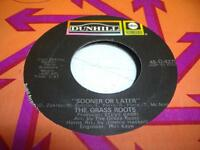 Rock 45 THE GRASS ROOTS Sooner Or Later /  I Can Turn Off the Rain on Dunhill