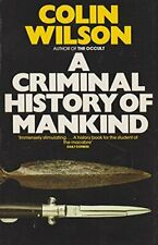 A Criminal History of Mankind (Panther Books) by Wilson, Colin Paperback Book