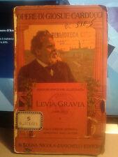 Levia Gravia 1861-1867 vol.2 Giosue' Carducci Zanichelli Ed.1910