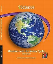 Weather and the Water Cycle:: Will It Rain? (Iscience Readers)-ExLibrary