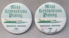 pair 1981 MISS KENTUCKIANA PAVING numbered signed pinback buttons hydroplane