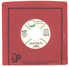 Lobo 1973 Big Tree promo 45rpm Love Me For What I Am b/w Love Me For What i Am