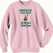 Dog Sweatshirt - I ask God for true friend Great Dane Men T Shirt Available