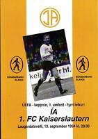 UEFA - EC III 94/95 IA Akranes - 1. FC Kaiserslautern, 13.09.1994