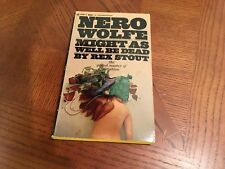 NERO WOLFE MIGHT AS WELL BE DEAD BY REX STOUT PAPERBACK BOOK BANTAM F3299