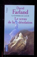 David FARLAND La Confrérie des Loups 2 Le sceau de la désolation POCKET 5757