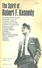 THE SPIRIT OF ROBERT F KENNEDY - VIEWPOINTS & IDEAS ON PEACE, WAR, CIVIL RIGHTS