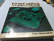 Gem Cutting - A Lapidary's Manual - Second Edition, by John Sinkankas, Pb, 1962