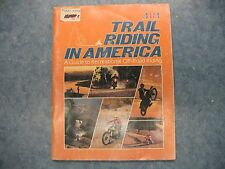 USED AMA TRAIL RIDING IN AMERICA GUIDE TO RECREATIONAL OFF ROAD RIDING