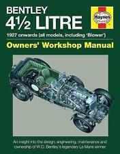 "Haynes 4.5-litre Bentley Owners' Manual 1927 Onwards inc. ""Blower"" Racing Cars"