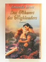 Amanda Scott Das Schwert des Highlanders Historischer Liebesroman