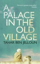 Very Good, Palace in the Old Village, A, Tahar Ben Jelloun, Book