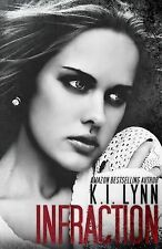 Infraction by K. Lynn (2013, Paperback)
