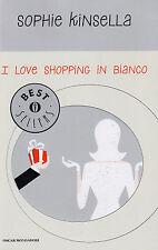 I love shopping in bianco - Sophie Kinsella - Libro Nuovo in offerta!