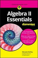 Algebra II Essentials for Dummies, Paperback by Sterling, Mary Jane, Like New...