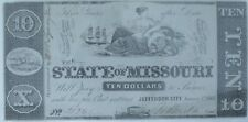 1862 $10 The State of Missouri Note Cr.4a- CIVIL WAR Era Jefferson City UNC-63