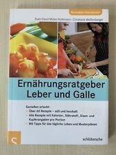 Sven-David Müller: Ernährungsratgeber Leber und Galle, Ratgeber Gesundheit Leber