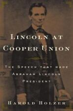 Harold Holzer, Lincoln at Cooper Union LIKE NEW
