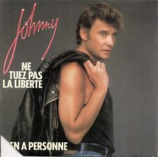 "45 TOURS / 7"" SINGLE--JOHNNY HALLYDAY--NE TUEZ PAS LA LIBERTE--1984"