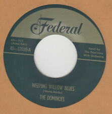 70'S DOO-WOP REPRO:  THE DOMINOES - Weeping Willow Blues/I Am With You FEDERAL
