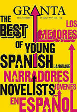 Granta 113: Issue 113: The Best of Young Spanish Novelists (Granta: The Magazine