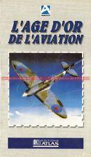 L'Age d'Or de l'Aviation : K7 Video VHS Neuve / AVIONS AVION MILITAIRE