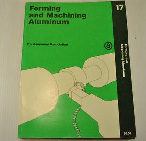 Forming and Machining Aluminum The Aluminum Association