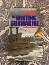VINTAGE BOOK WAR WW2 PAPERBACK THE HUNTING SUBMARINE HMS TALLY HO TRENOWDEN 10