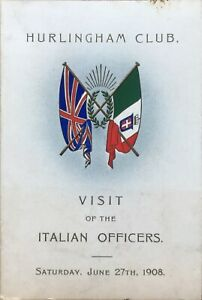 [1908] Hurlingham Club Dinner Menu— Visit of the Italian Officers