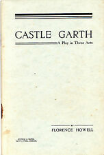 "WELSH PLAY ""CASTLE GARTH"" - BY FLORENCE HOWELL, WHALECYM, PEMBROKE DOCK (1936)"