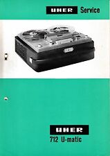 Service Manual-Anleitung für Uher 712 U-Matic
