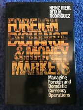 Foreign Exchange And Money Market: Managing Foreign and Domestic Currency...