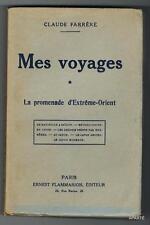 FARRERE MES VOYAGES La promenade d'Extrême-Orient 1924 ex numéroté Lafuma BE
