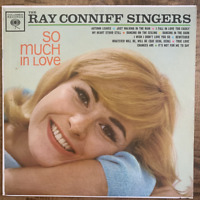 RAY CONNIFF SINGERS SO MUCH IN LOVE VINYL LP COLUMBIA VG COND