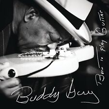 Buddy Guy - Born To Play Guitar  (NEW CD)