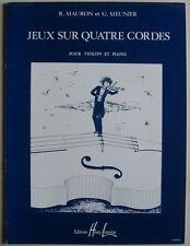 """Partition pour violon et piano, """"jeux sur 4 cordes"""" de R. Mauron et G. Meunier"""