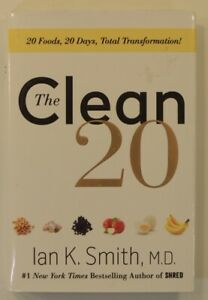 NEW Clean 20 Ian K Smith MD Diet 20 foods 20 Days Total Transformation Eat Clean