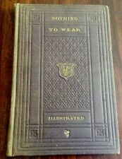 New listing Nothing To Wear ~ An Episode Of City Life. 1857,1st Edition