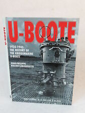 John Philippe Dallies-Labourdette  U-BOOTE 1934-1945 Historie & Collections 1997