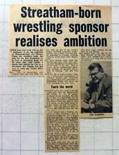1960 Streatham Born Les Martin Is Now Top Wrestling Sponsor